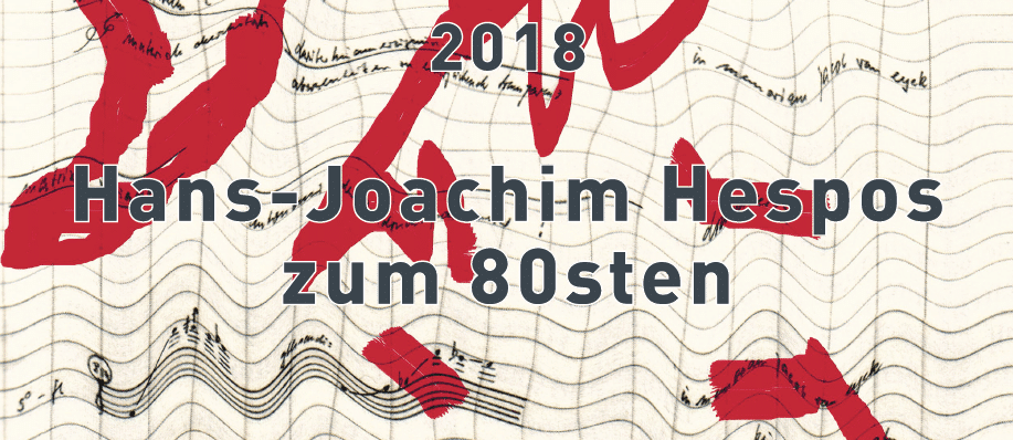 Teaser - Hans Joachim Hespos zum 80sten