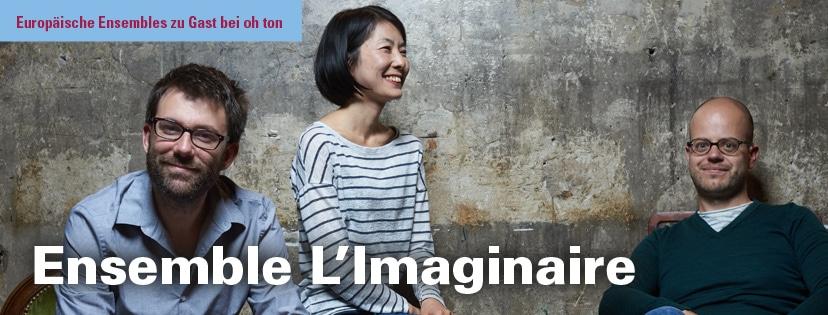 Teaser - Ensemble L'Imaginaire 828x315