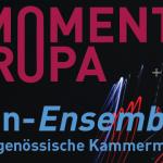 Teaser - Momentum Europa Oktober 2021 - oh ton-Ensemble